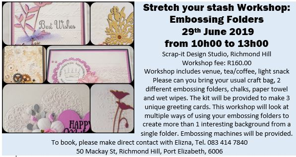 Workshop – stretching your stash: Embossing Folders – 27th July 2019 10h00 to 13h00